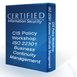 2. CIS Policy Workshop: ISO 22301 BCM