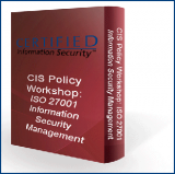 2. CIS Policy Workshop: ISO 27001 Information Security Management